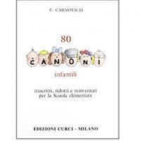Carnovich 80 Canoni infantili - Edizioni Curci