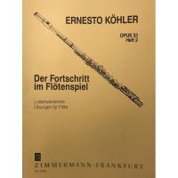 Kohler Opus 33 Heft II Der Fortschritt im Flotenspiel - Zimmermann Frankfurt