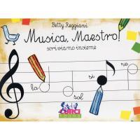 Betty Reggiani Musica, Maestro! Scriviamo Insieme - Curci Young