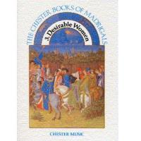The Chester Books of madrigals 3 Desirable Women - Chester Music