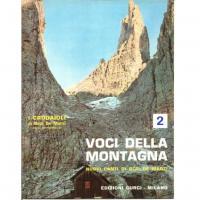 I crodaioli Voci della montagna Nuovi canti di Bepi de marzi 2 - Edizioni Curci