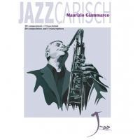 Maurizio Giammarco 30 composizioni e 5 trascrizioni Jazzcarisch
