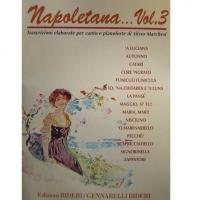 Napoletana.. Vol. 3 Trascrizione elaborate per canto e pianoforte di Silvio Marchesi - Edizioni BIDERI