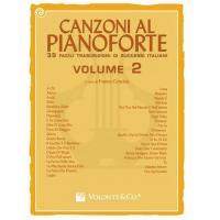 Canzoni al pianoforte 38 facili trascrizioni di successi italiani Volume 2 - Volontè & Co
