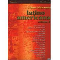 Pianoforte I classici della musica Latino americana volume 2 - Carisch