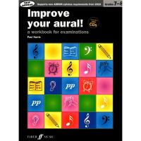Improve your aural! Grades 7 - 8 a workbook for examinations Paul Harris - Faber Music