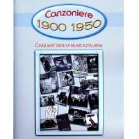 Canzoniere 1900 - 1950 cinquant' anni di musica italiana - Carisch