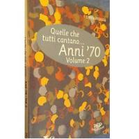 Quelle che tutti cantano Anni 70 Volume 2 - BMG