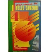 30 Anni di Belle canzoni 4 101 Testi con accordi originali - Carisch