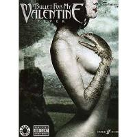 Bullet For My Valentine Fever - Faber Music