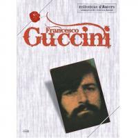 Guccini Francesco Collezione d' Autore strumenti in Do e testo con accordi - Carisch