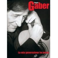Gaber Giorgio La mia generazione ha perso - Carisch
