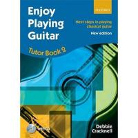 Debbie Cracknell Enjoy Playing Guitar Tutor Book 2 - Oxforf